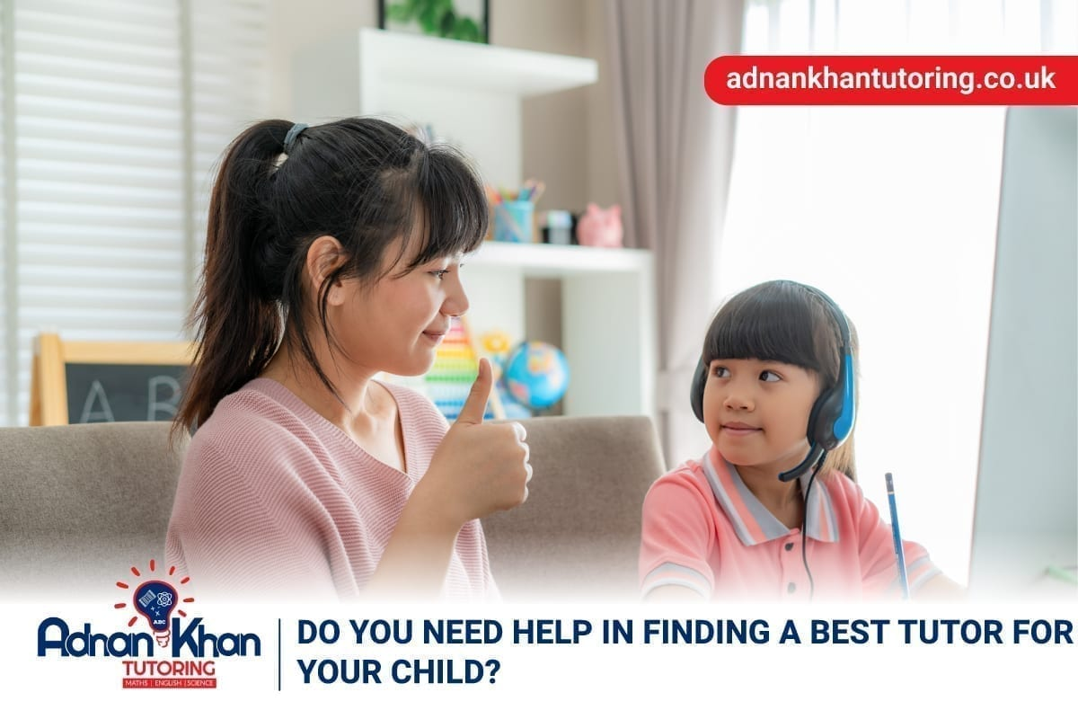 Do You Need Help in Finding A Best Tutor for your Child