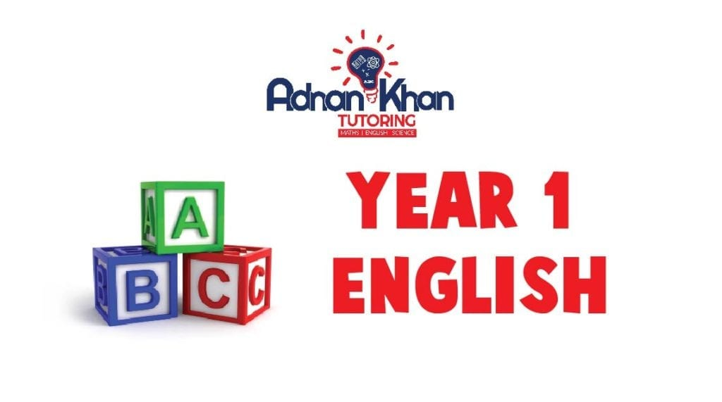 Year 1 English Adnan Khan Tutoring 0