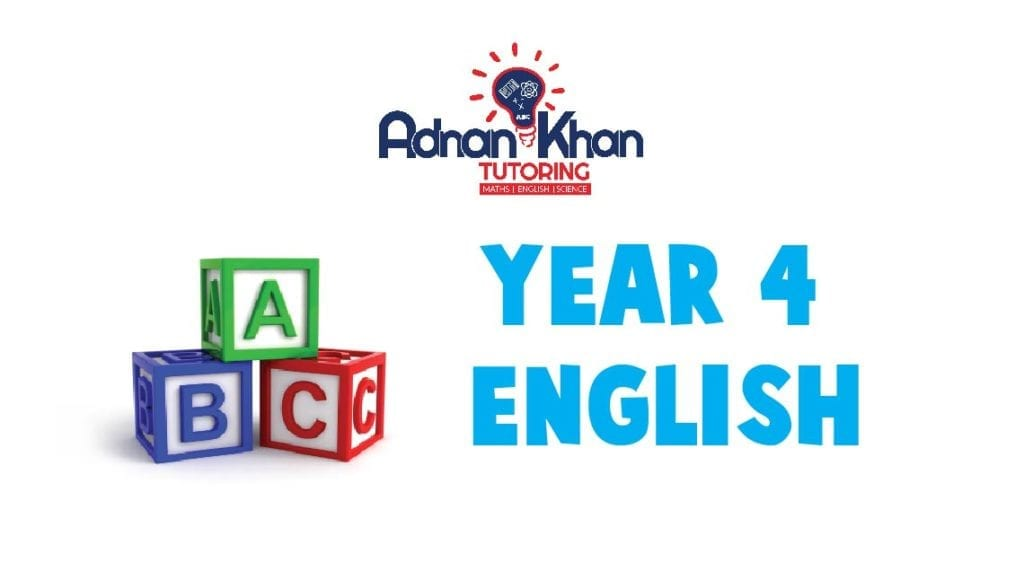 Year 4 English Adnan Khan Tutoring