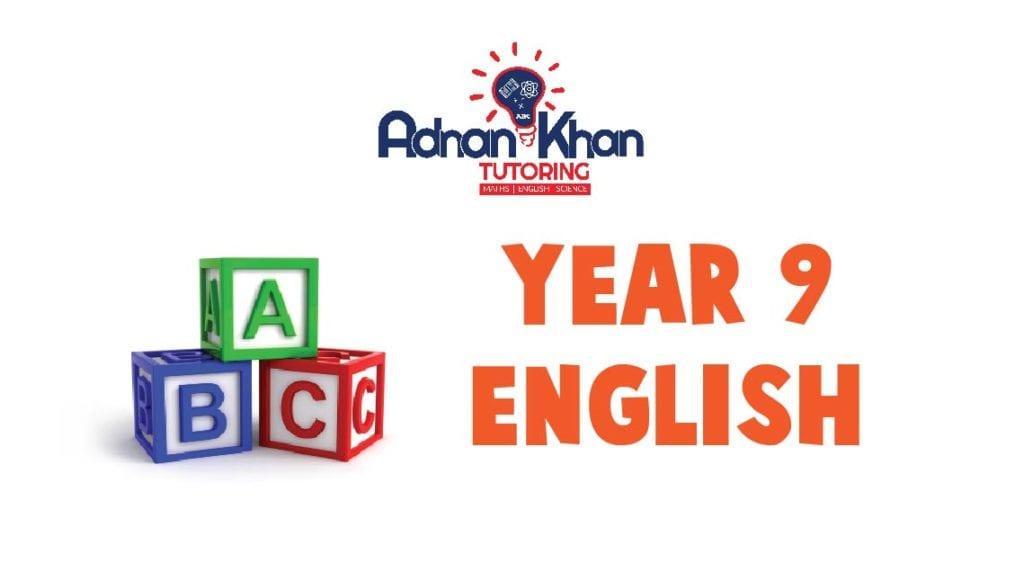 Year 9 English Adnan Khan Tutoring 1