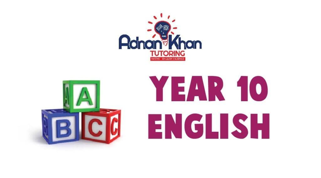 Year 10 English Adnan Khan Tutoring 0