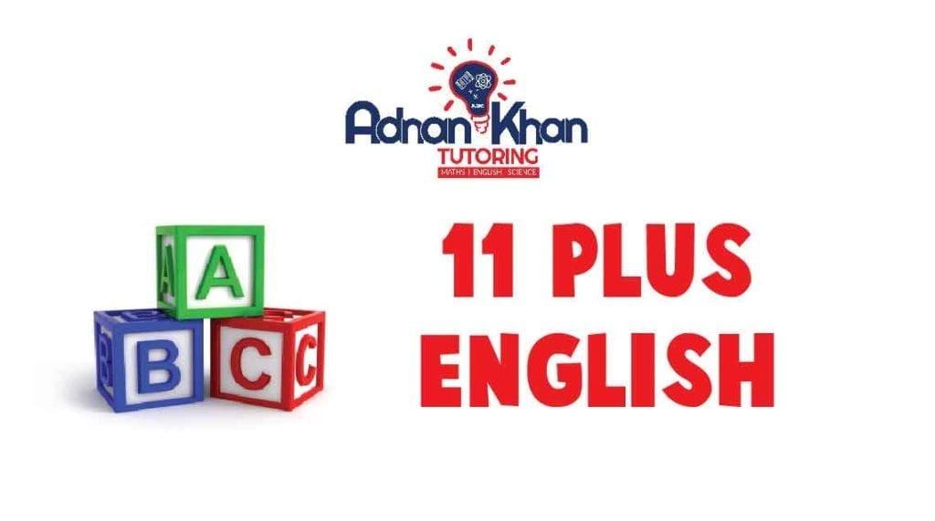 11 Plus English Adnan Khan Tutoring 0