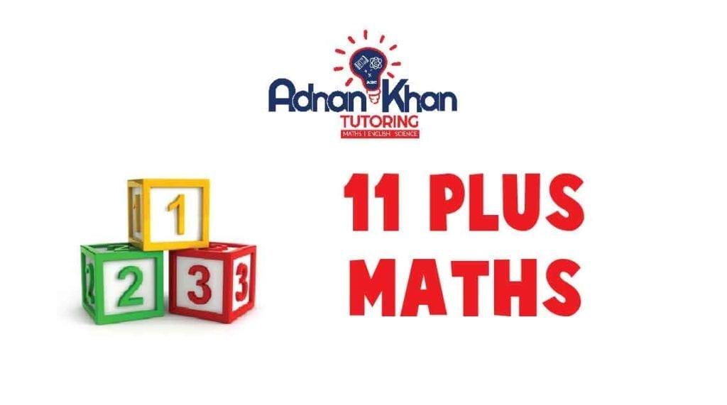 11 Plus Maths Adnan Khan Tutoring
