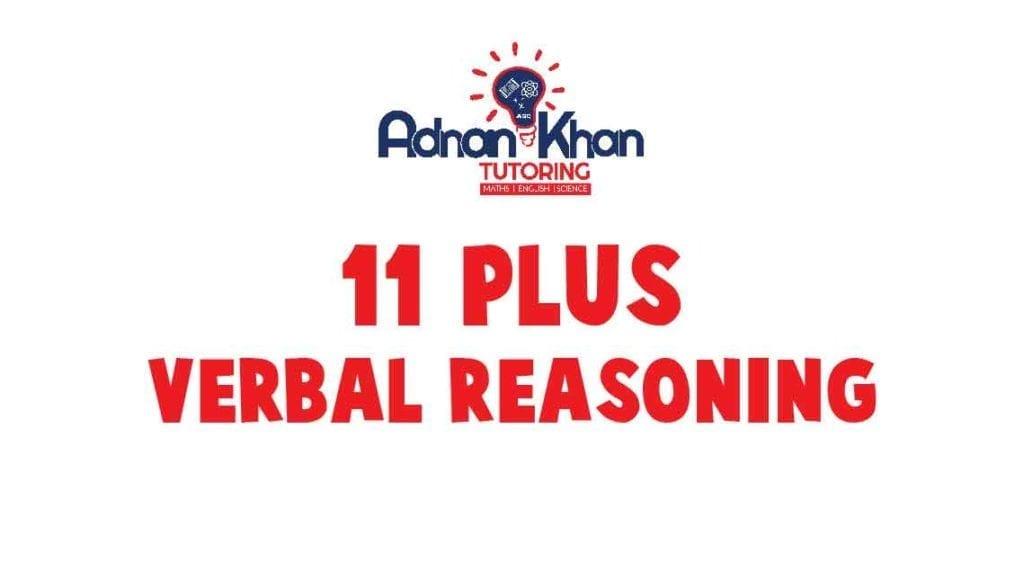11 Plus Verbal Reasoning Adnan Khan Tutoring