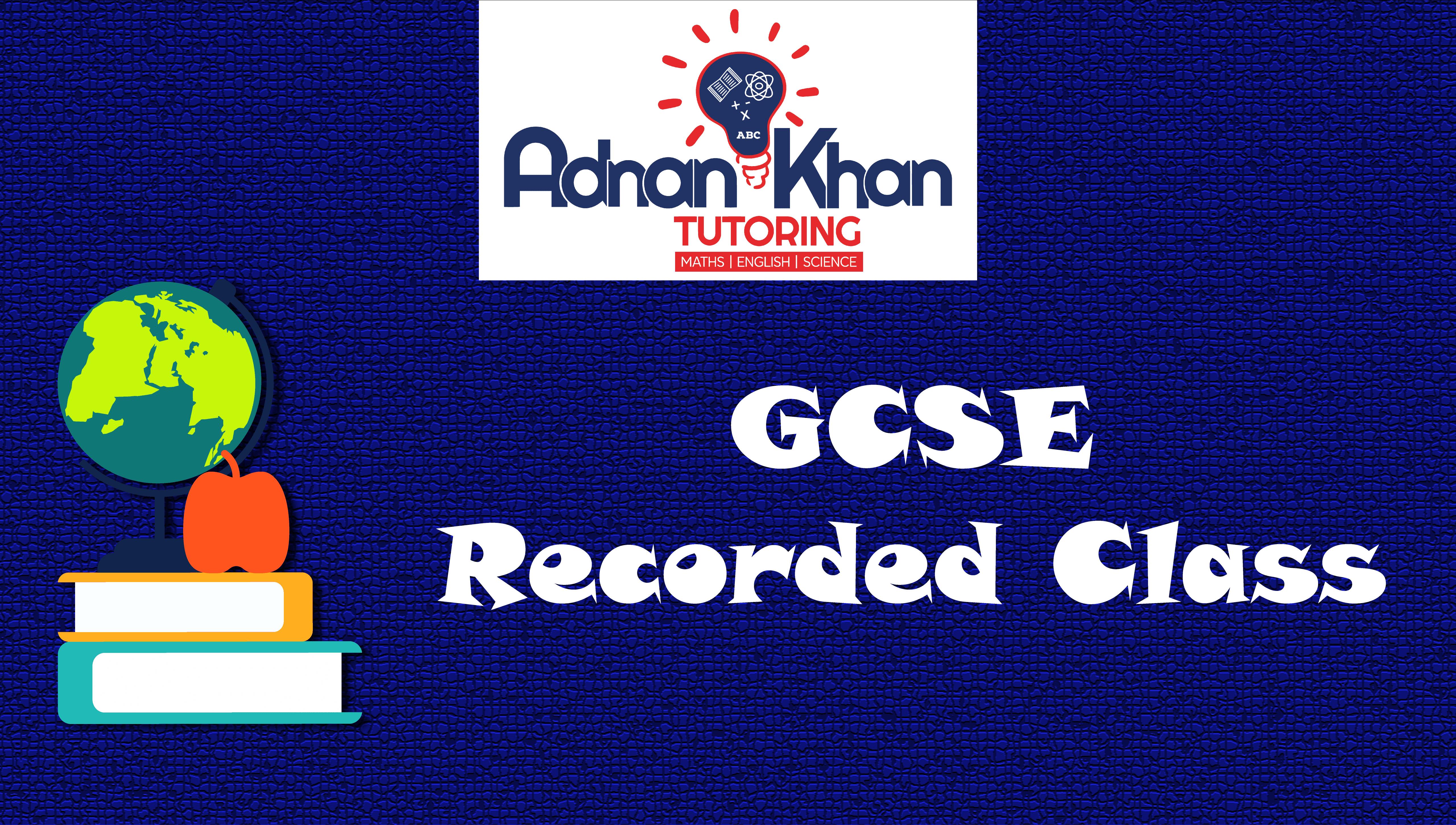 GCSE – Recorded Class
