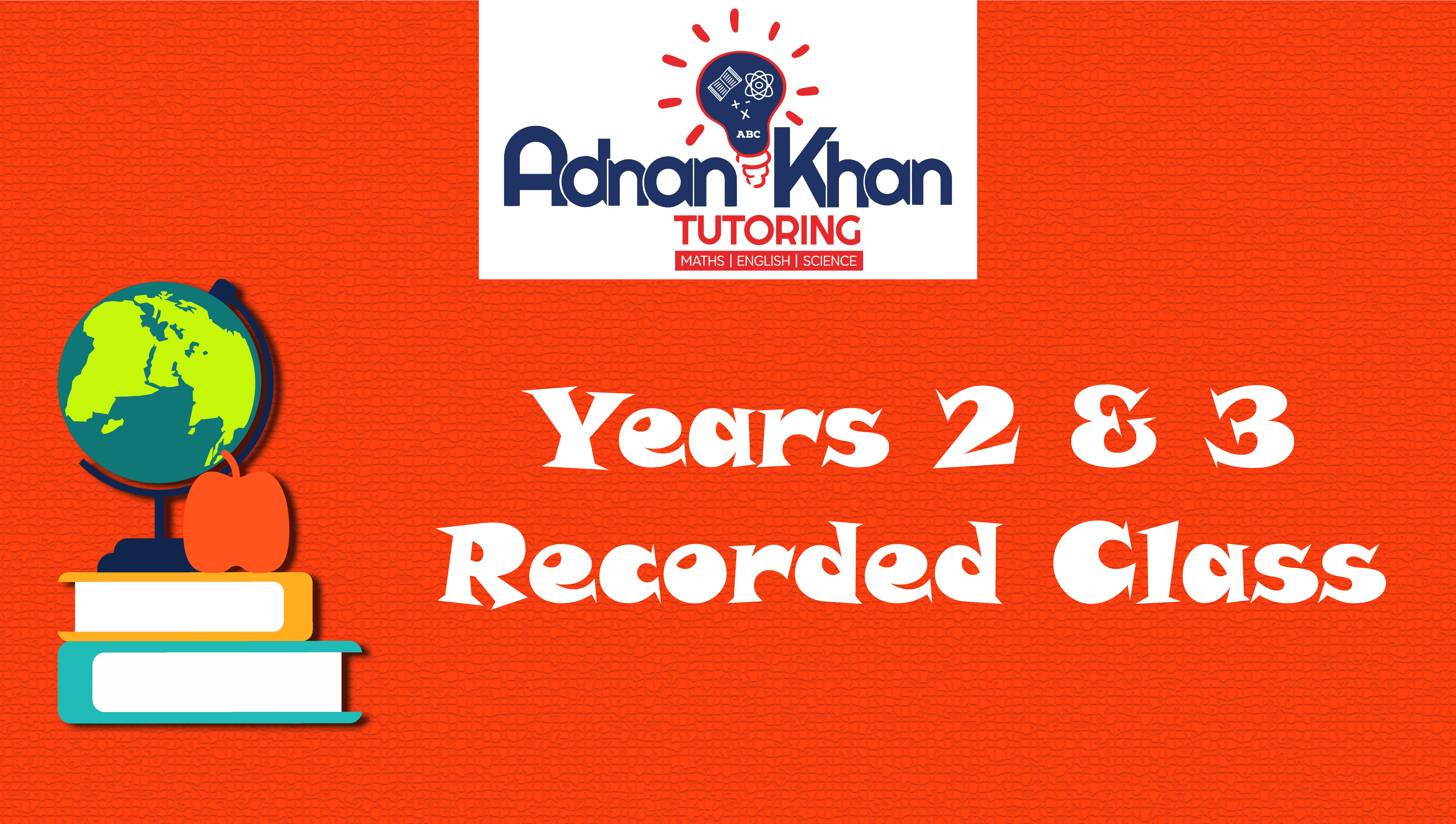 Years 2 & 3 – Recorded Class