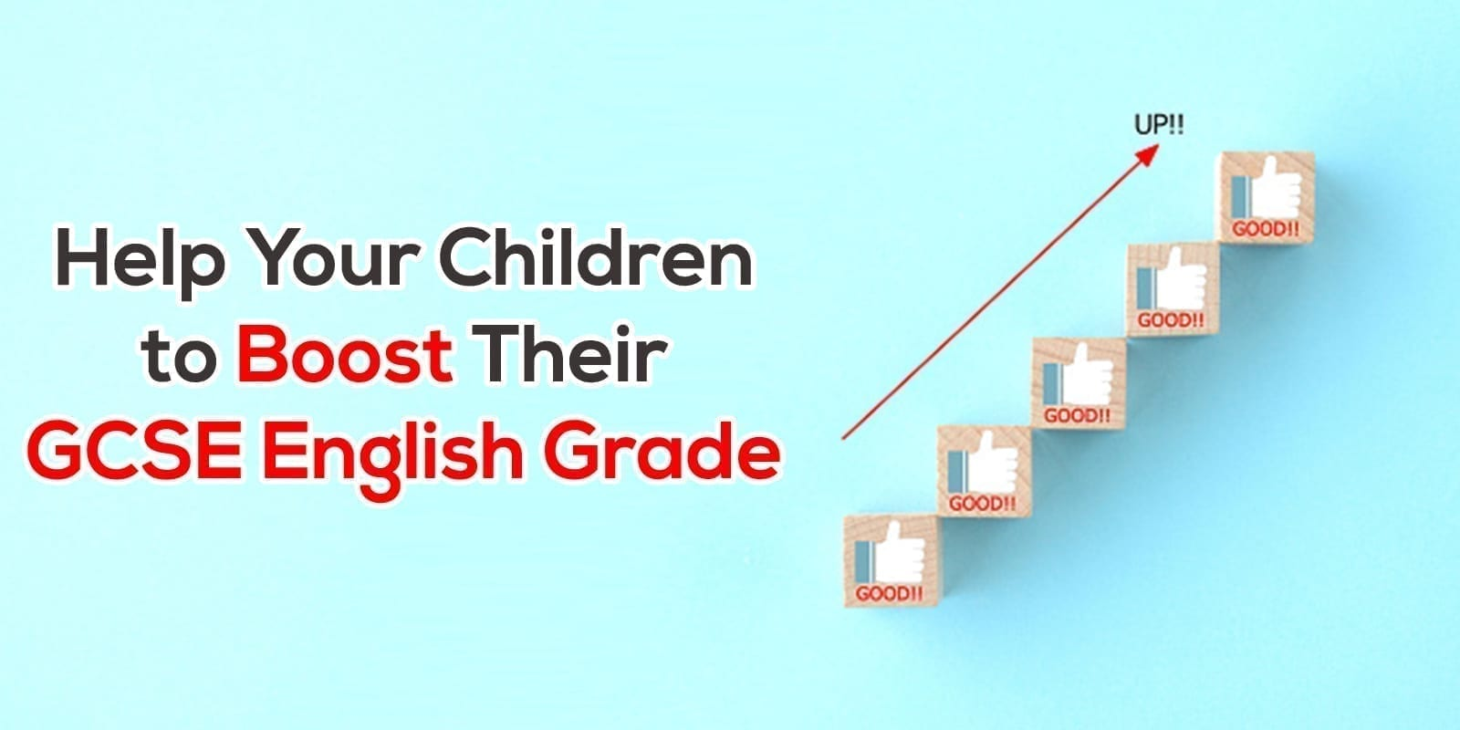How To Help Your Children Boost Their GCSE English Grade